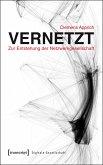 Vernetzt - Zur Entstehung der Netzwerkgesellschaft (eBook, PDF)