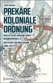 Prekäre koloniale Ordnung (eBook, PDF)