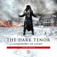 Symphony Of Light (Second Edition) - Dark Tenor,The