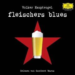 Fleischers Blues, 4 Audio-CDs - Hauptvogel, Volker