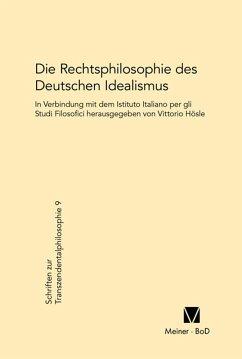 Die Rechtsphilosophie des deutschen Idealismus (eBook, PDF)
