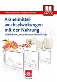 Arzneimittelwechselwirkungen mit der Nahrung (eBook, PDF)