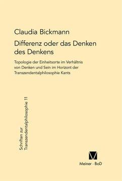Differenz oder das Denken des Denkens (eBook, PDF) - Bickmann, Claudia