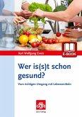 Wer is(s)t schon gesund? (eBook, PDF)
