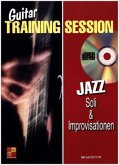 Guitar Training Session: Jazz Soli & Improvisationen, m. Audio-CD