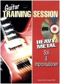 Guitar Training Session: Heavy Metal Soli & Improvisationen, m. Audio-CD