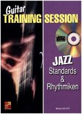 Guitar Training Session: Jazz Standards & Rhythmiken, m. Audio-CD