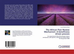 The African Peer Review Mechanism: A beneficiary driven process