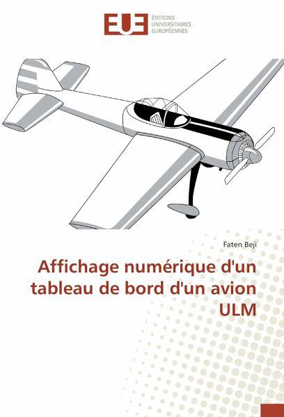 affichage num rique d 39 un tableau de bord d 39 un avion ulm von faten beji buch b. Black Bedroom Furniture Sets. Home Design Ideas