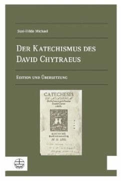 Der Katechismus des David Chytraeus - Michael, Susi-Hilde