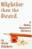 Mightier than the Sword (Helen Shepherd Mysteries, #9) (eBook, ePUB)
