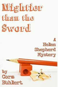 Mightier than the Sword (Helen Shepherd Mysteries, #9) (eBook, ePUB) - Buhlert, Cora