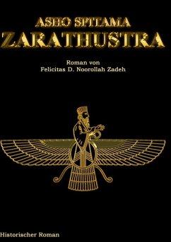 Asho Spitama Zarathustra (eBook, ePUB)