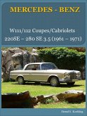 Mercedes-Benz, Die W111/112 Coupes und Cabriolets (eBook, ePUB)