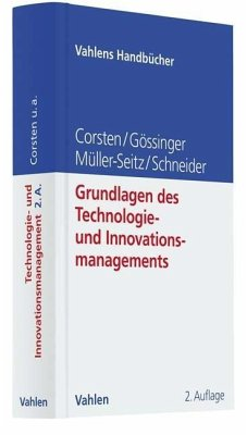 Grundlagen des Technologie- und Innovationsmanagements - Corsten, Hans; Gössinger, Ralf; Schneider, Herfried; Müller-Seitz, Gordon