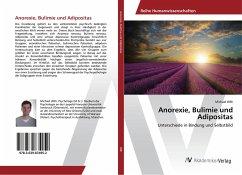 Anorexie, Bulimie und Adipositas