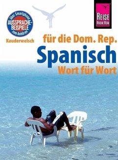 Reise Know-How Sprachführer Spanisch für die Do...