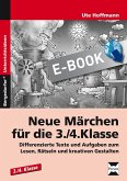 Neue Märchen für die 3./4. Klasse (eBook, PDF)