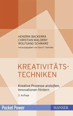 Kreativitätstechniken (eBook, PDF) - Backerra, Hendrik; Malorny, Christian; Schwarz, Wolfgang