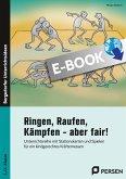 Ringen, Raufen, Kämpfen - aber fair! (eBook, PDF)