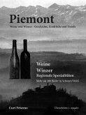 Piemont - Winzer, Weine und regionale Köstlichkeiten (eBook, ePUB)