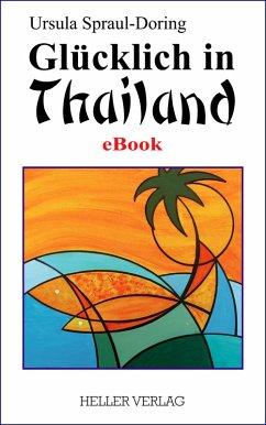 Glücklich in Thailand (eBook, ePUB)
