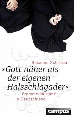 Gott näher als der eigenen Halsschlagader (eBook, PDF) - Schröter, Susanne