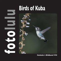 Birds of Kuba (eBook, ePUB) - Fotolulu