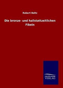 Die bronze- und hallstattzeitlichen Fibeln