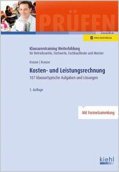 Kosten- und Leistungsrechnung - Krause, Günter; Krause, Bärbel