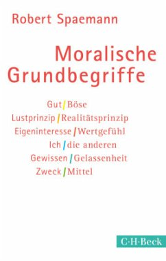 Moralische Grundbegriffe - Spaemann, Robert