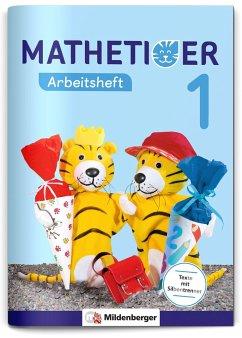 Mathetiger 1 - Arbeitsheft - Laubis, Thomas; Kinkel-Craciunescu, Martina