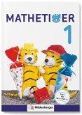 Mathetiger 1 - Schülerbuch. Neubearbeitung