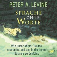 Sprache ohne Worte, MP3-CD - Levine, Peter A.
