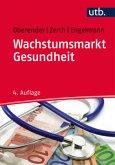 Wachstumsmarkt Gesundheit