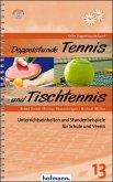 Doppelstunde Tennis / Tischtennis