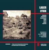 Lagerlyrik - Gedenkbuch 70 Jahre seit der Deportation der Deutschen aus Südosteuropa in die Sowjetunion