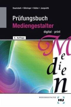 Prüfungsbuch Mediengestalter digital/print