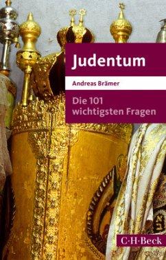 Die 101 wichtigsten Fragen - Judentum - Brämer, Andreas