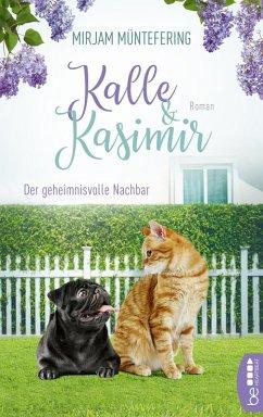 Der geheimnisvolle Nachbar / Kalle und Kasimir Bd.1 (eBook, ePUB) - Müntefering, Mirjam