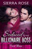 Seduced by My Billionaire Boss (The Billionaire Boss Series, #3) (eBook, ePUB)