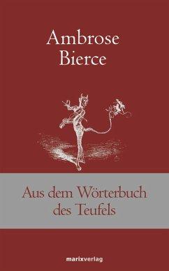 Aus dem Wörterbuch des Teufels (eBook, ePUB) - Bierce, Ambrose