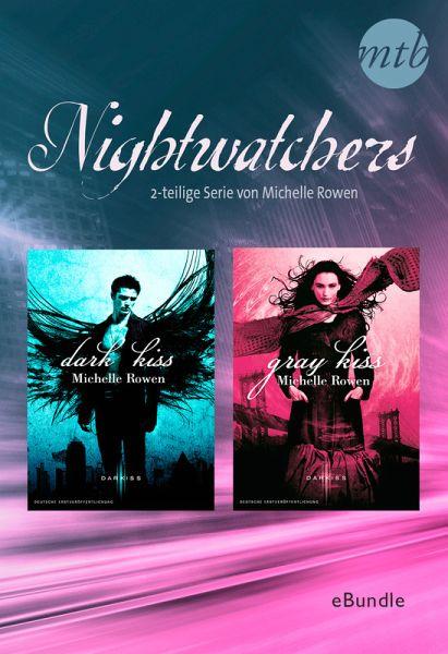 Nightwatchers - 2-teilige Serie von Michelle Rowen (eBook, ePUB)