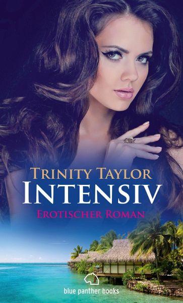 intensiv erotischer roman trinity taylor