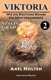 Viktoria – Teil zwei: Wie die deutsche Bombe die Welt veränderte (eBook, ePUB)