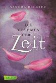 Die Flammen der Zeit / Zeitlos-Trilogie Bd.3 (eBook, ePUB)