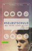 #selbstschuld – Was heißt schon privat (eBook, ePUB)
