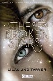 Lilac und Tarver / These Broken Stars Bd.1 (eBook, ePUB)