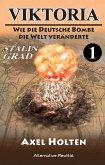 Viktoria – Teil eins: Wie die deutsche Bombe die Welt veränderte (eBook, ePUB)