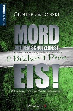 Mord auf dem Schützenfest & Eis! (eBook, ePUB) - Lonski, Günter von
